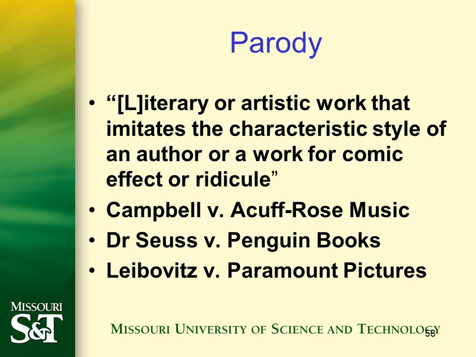 Parody [L]iterary or artistic work that imitates the characteristic style of an author or a work for comic effect or ridicule